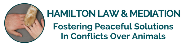 Hamilton Law and Mediation, PLLC | Animal and Pet Conflict  Mediation